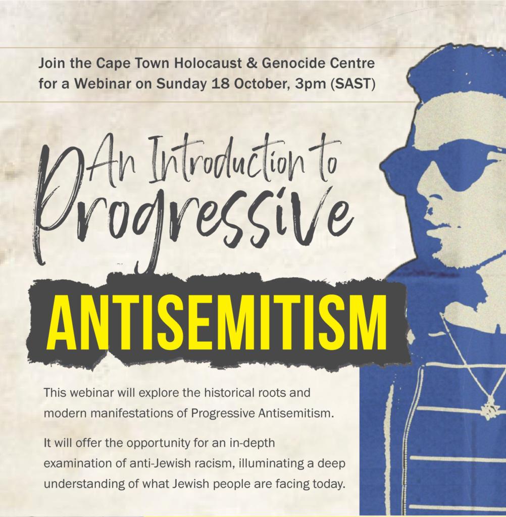 An Introduction to Progressive Antisemitism Webinar - Capetown